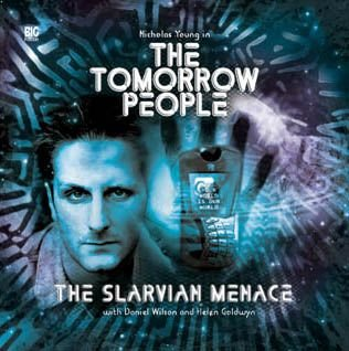 The Slarvian Menace (Tomorrow People) (1844350606) by Mark Wright