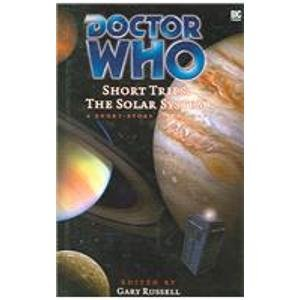 9781844351480: The Solar System: A Short Story Anthology (Doctor Who Short Trips)