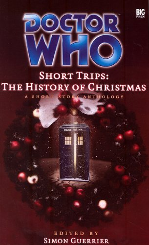 9781844351497: The History of Christmas: A Short Story Anthology (Doctor Who: Short Trips)