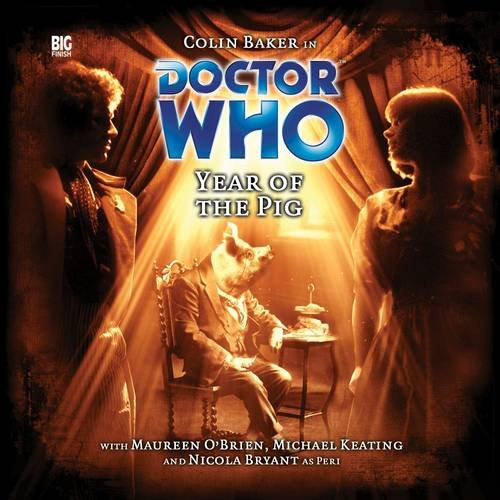 Doctor Who: Year of the Pig: Matthew Sweet