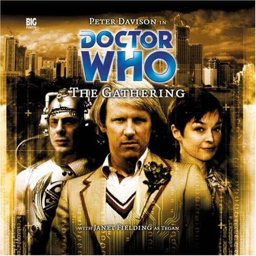 9781844351954: The Gathering (Doctor Who)
