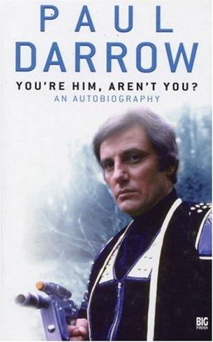 9781844352364: You're Him, Aren't You?: An Autobiography (Blakes Seven Big Finish)