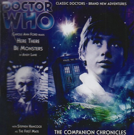 9781844353507: Here There Be Monsters (Doctor Who: The Companion Chronicles, 3.1 )