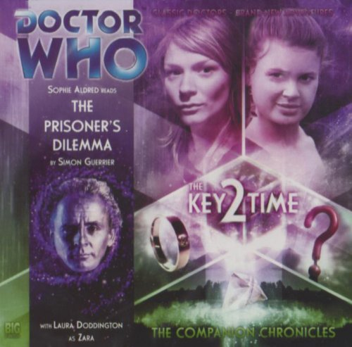 The Prisoner's Dilemma (Doctor Who: The Companion Chronicles, 3.8): Simon Guerrier