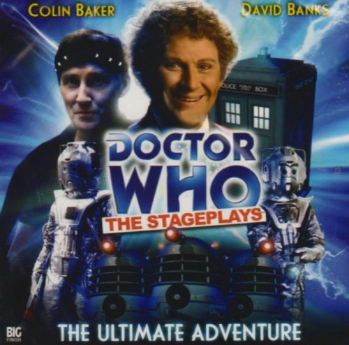 9781844353736: Ultimate Adventure (Doctor Who: The Stageplays)