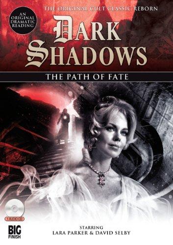 The Path of Fate (Dark Shadows): Rainey, Stephen Mark