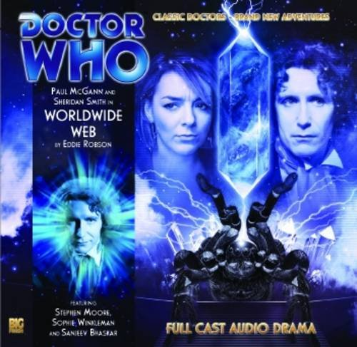 Worldwide Web (Doctor Who: The New Eighth Doctor Adventures) (Doctor Who: The Eighth Doctor ...