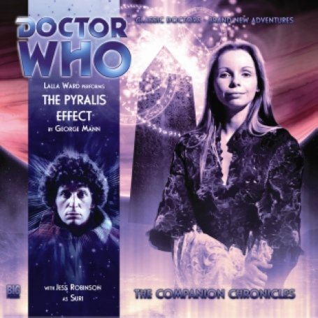 9781844354276: The Pyralis Effect (Doctor Who: The Companion Chronicles, 4.04)