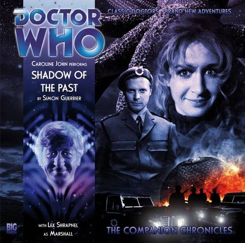 Shadow of the Past (Doctor Who: The Companion Chronicles, 4.09): Simon Guerrier