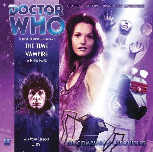 The Time Vampire (Doctor Who: The Companion Chronicles, 4.10) (1844354660) by Nigel Fairs