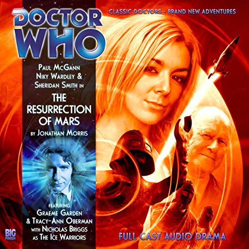 The Resurrection of Mars (Doctor Who: The Eighth Doctor Adventures, 4.06): Jonathan Morris