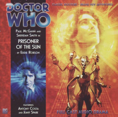 9781844354825: Prisoner of the Sun (Doctor Who: The Eighth Doctor Adventures, 4.08)
