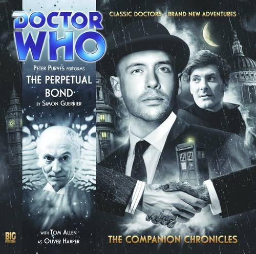 The Perpetual Bond (Doctor Who: The Companion Chronicles, 5.08): Simon Guerrier