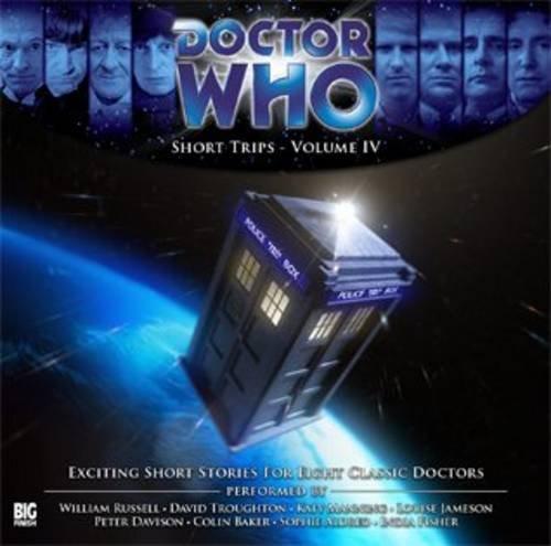 Short Trips: Volume 4 (Doctor Who: Short Trips): Richard Dinnick