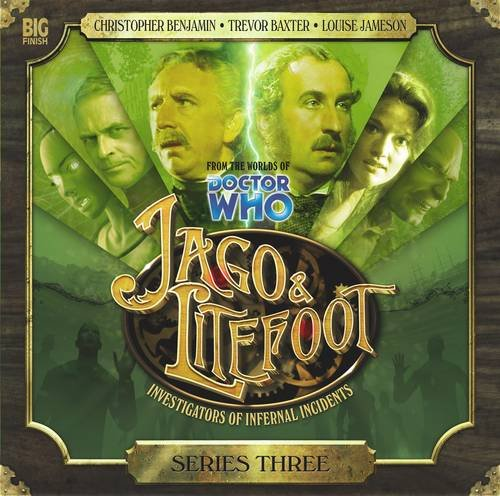 Jago & Litefoot 9781844355617: Justin Richards, Matthew Sweet, John Dorney, Lisa Bowerman
