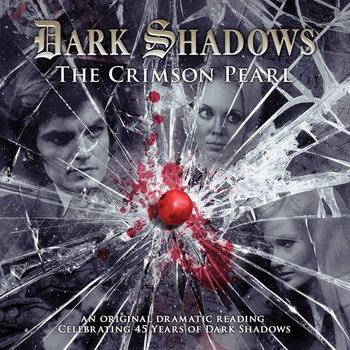 9781844355952: The Crimson Pearl (Dark Shadows)