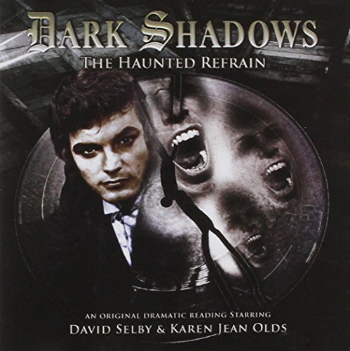 9781844359561: The Haunted Refrain (Dark Shadows)