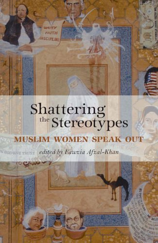 9781844370443: Shattering the Stereotypes: Muslim Women Speak Out