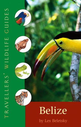 9781844370450: Traveller's Wildlife Guide: Belize and Northern Guatemala