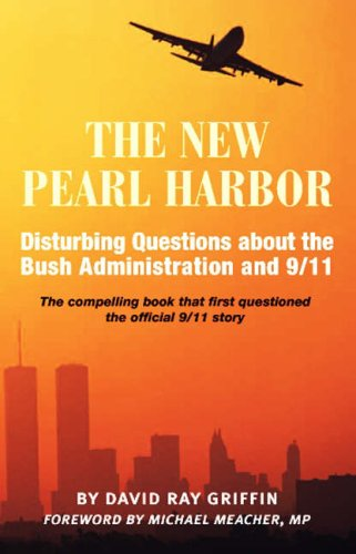 9781844370672: New Pearl Harbor: Disturbing Questions About the Bush Administration and 9/11