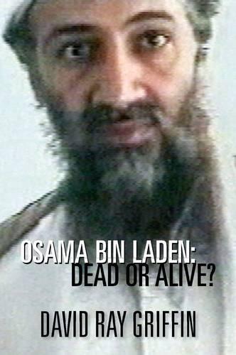 9781844370818: Osama Bin Laden: Alive or Dead