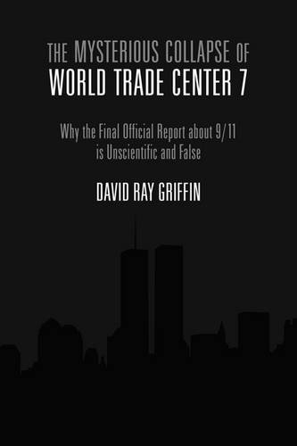 9781844370832: The Mysterious Collapse of World Trade Center 7