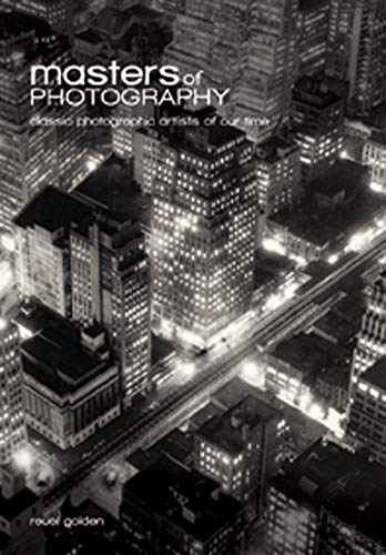 Masters of Photography: A Complete Guide to: Golden, Reuel