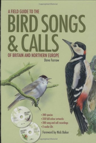 9781844420421: Field Guide to the Bird Songs and Calls of Britain and Northern Europe (Book & CD)