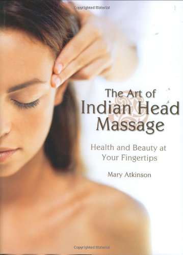 9781844420896: The Art of Indian Head Massage