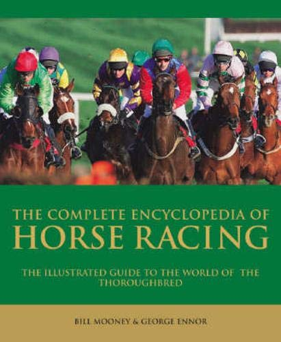 9781844421176: The Complete Encyclopedia of Horse Racing