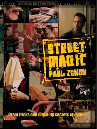 9781844421305: Street Magic: Great Tricks and Close-Up Secrets Revealed