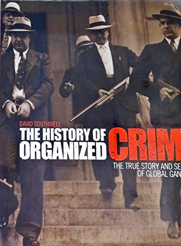 9781844421770: The History of Organized Crime