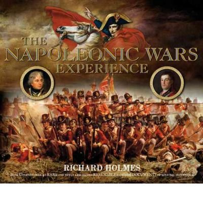 Napoleonic Wars Experience (184442300X) by Richard Holmes