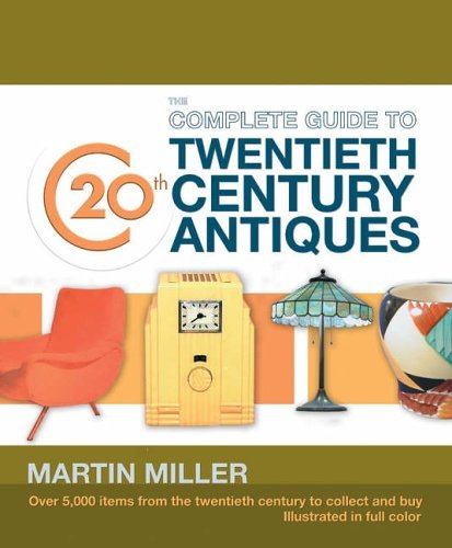 9781844423057: Complete Guide to 20th Century Antiques