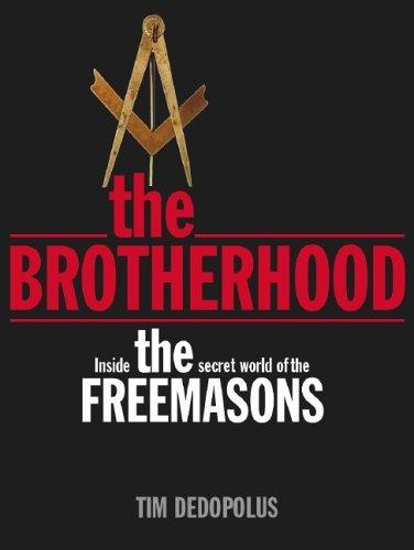9781844423620: The Brotherhood: Inside the Secret World of the Freemasons