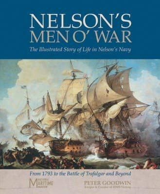 9781844423675: Nelson's Men O' War: In Conjunction with the National Maritime Museum