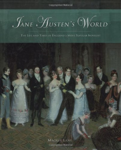 Jane Austen's World: The Life and Times: Lane, Maggie