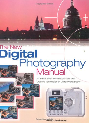 9781844423699: The New Digital Photography Manual