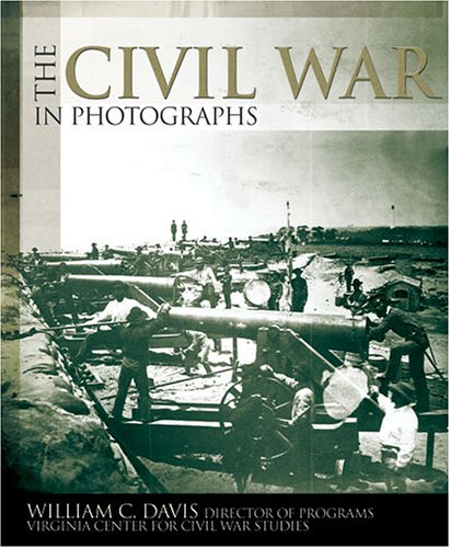 9781844423835: The Civil War in Photographs