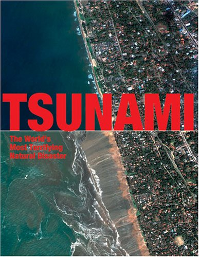 9781844424115: Tsunami: The Most Terrifying Disaster