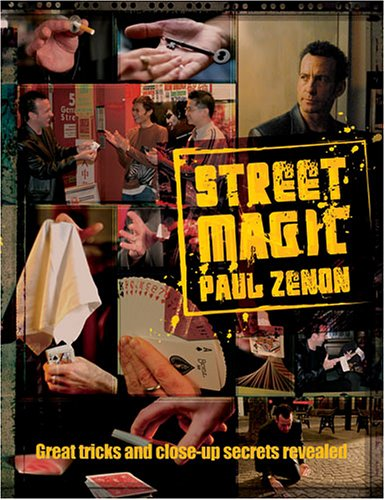 9781844425327: Street Magic: Great Tricks and Close-Up Secrets Revealed