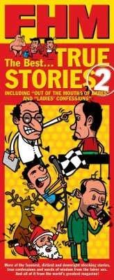 FHM True Stories 2 (Paperback)