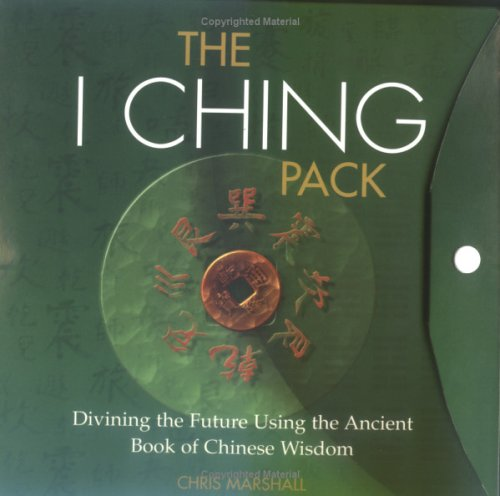 The I Ching Pack: Ancient Book of Chinese Wisdom for Divining the Future (1844426343) by Marshall, Chris