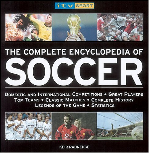 9781844426362: Complete Encyclopedia of Soccer