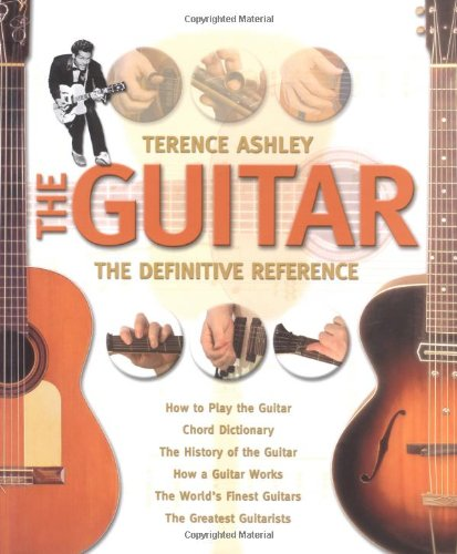 The Guitar - The Definitive Reference: Terry Burrows