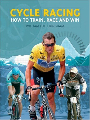 9781844427161: Cycle Racing: How to Train, Race and Win