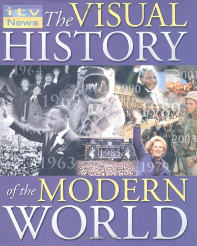 9781844427574: The Visual History of the Modern World