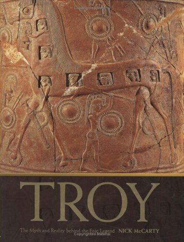 9781844427697: Troy: The Myth and Reality Behind the Epic Legend