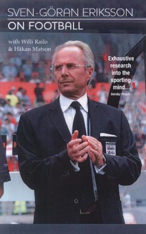 9781844427734: Sven Goran Eriksson on Football 2003