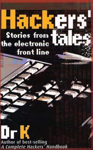 9781844428090: Hacker's Tales: Stories from the Electronic Front Line